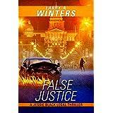 False Justice (A Jessie Black Legal Thriller) (Jessie Black Legal Thrillers Book 5)