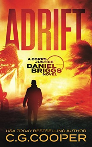 Read Online Adrift (Corps Justice - Daniel Briggs) PDF