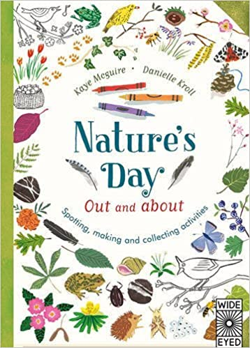 Nature's Day: Out and About by Kay Maguire (2016-04-07)