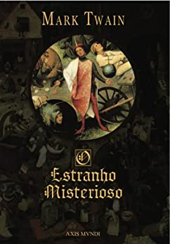 O Estranho Misterioso (Portuguese Edition) by [Twain, Mark]