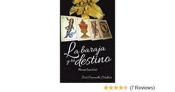 La Baraja y Tú Destino: (Baraja Española) (Spanish Edition ...