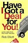 Have I Got a Deal For You!: Comic Tales From the Motor Industry