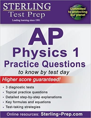 Sterling Test Prep AP Physics 1 Practice Questions: High