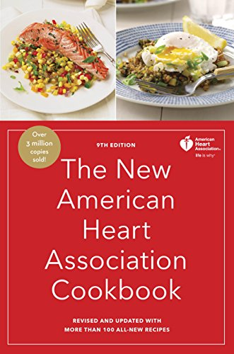 The New American Heart Association Cookbook, 9th Edition: Revised and Updated with More Than 100 All-New Recipes by [American Heart Association]
