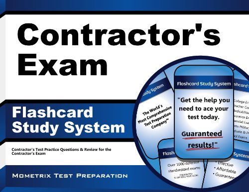 Contractor's Exam Flashcard Study System: Contractor's Test Practice Questions & Review for the Contractor's Exam