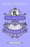 """The Brontes Went to """"Woolworths"""" (The Bloomsbury Group)"""
