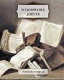 Woodwork Joints, William Fairham, 146634332X