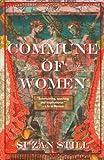 Commune of Women, Suzan Still, 1611881102
