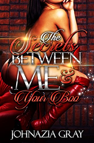 Search : The Secrets Between Me And Your Boo