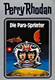 Die Para-Sprinter (Perry Rhodan Silberband)