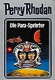 Perry Rhodan, Bd.24, Die Para-Sprinter
