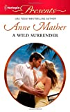 A Wild Surrender, Anne Mather, 0373130694
