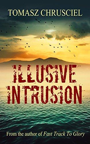 Illusive Intrusion by Tomasz Chrusciel