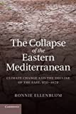 The Collapse of the Eastern Mediterranean, Ronnie Ellenblum, 1107688736