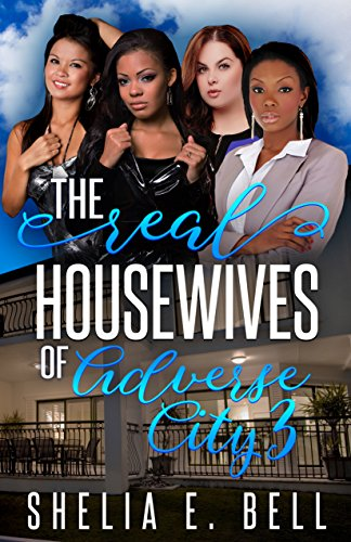 The Real Housewives of Adverse City 3