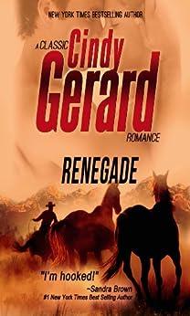 Renegade (A Classic Cindy Gerard Romance) by [Gerard, Cindy]
