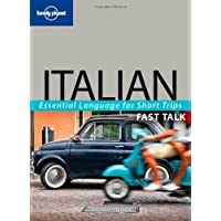 Italian (Lonely Planet Fast Talk) of Lonely Planet 2nd (second) Revised Edition on 01 March 2009