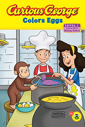 Curious George Colour - Curious George Colors Eggs Early Reader