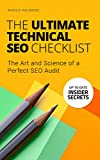 The Ultimate Technical SEO Checklist: The Art and Science of a Perfect SEO Audit