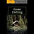 Gone Fishing: A Tony Gavel Mystery (Tony Gavel Private Eye Book 2)