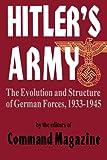 Hitler's Army, Command Editor's Magazine Staff and Da Capo Press Staff, 0306812606