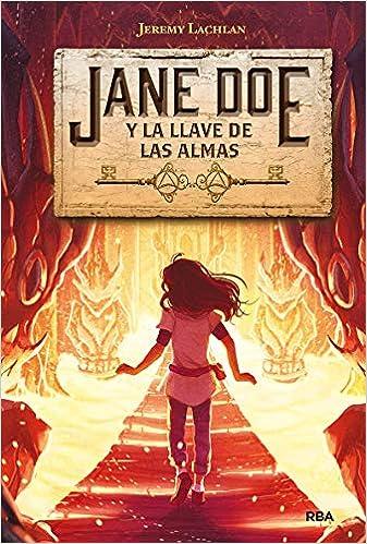 Jane Doe 2. Jane Doe y la llave de las almas de Jeremy Lachlan