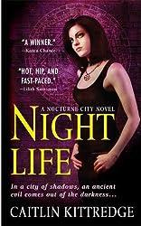 Night Life: A Nocturne City Novel