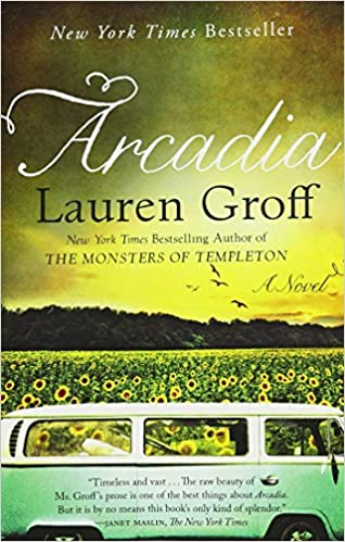 arcadia lauren groff 9781401341909 amazon com books