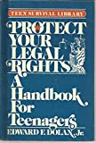 Protect Your Legal Rights, Edward F. Dolan, 0671461214