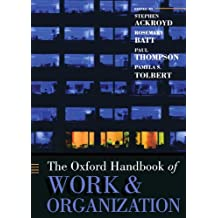The Oxford Handbook of Work and Organization