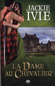 La Dame au Chevalier par Ivie