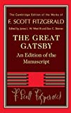 Image of The Great Gatsby: The Manuscript Text (The Cambridge Edition of the Works of F. Scott Fitzgerald)