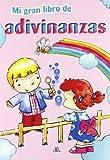 img - for Mi gran libro de adivinanzas/ My Big Book of Riddles (Spanish Edition) book / textbook / text book