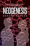 Neogenesis, Gerard Hansen, 1470039443