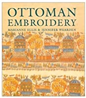 Ottoman Embroidery (Victoria and Albert Museum Studies)