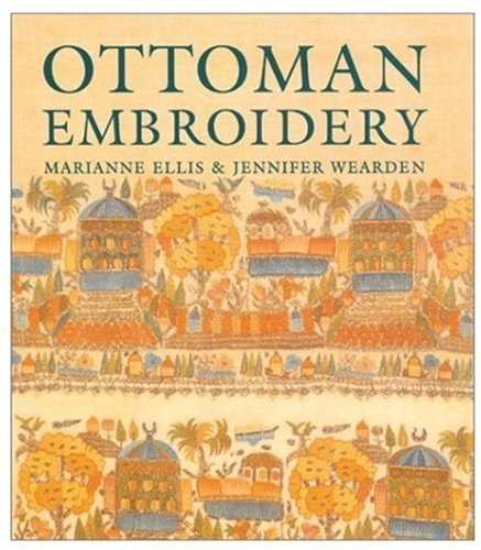 Ottoman Costume Book (Ottoman Embroidery (Victoria and Albert Museum Studies))