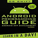 Android: App Development & Programming Guide: Learn In A