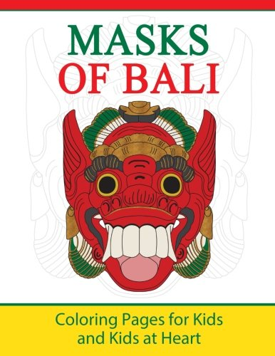 (Masks of Bali: Coloring Pages for Kids and Kids at Heart (Hands-On Art History) (Volume 11))