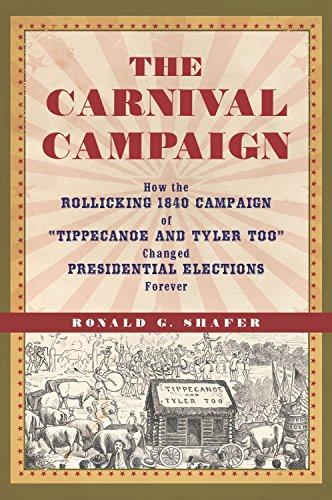 Amazon carnival campaign how the rollicking 1840 campaign of carnival campaign how the rollicking 1840 campaign of tippecanoe and tyler too changed presidential elections fandeluxe Gallery