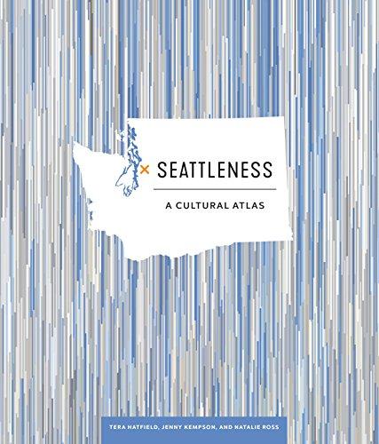 Seattleness: A Cultural Atlas (Best American Fashion Designers)