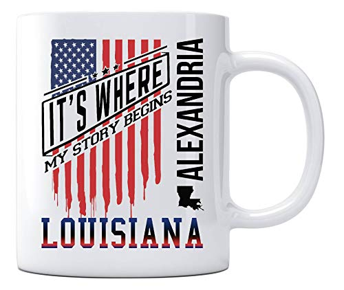 Alexandria Louisiana It's Where My Story Begins Country Coffee Mug Gift Independence Day Decoration, American Independence Day Celebration Funny Coffee Cup for Mom Dad Friends 11oz ()