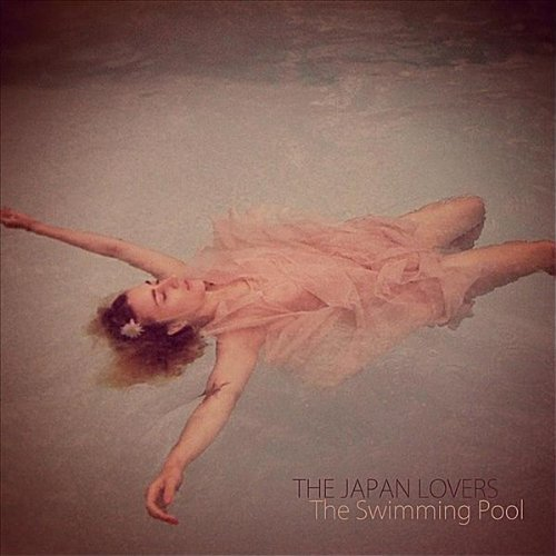 The Swimming Pool The Japan Lovers Mp3 Downloads