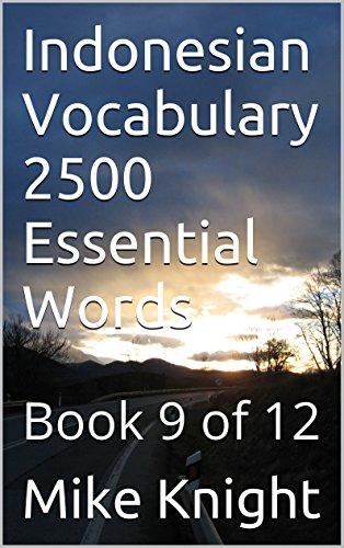 Libros de audio descargables gratis del Reino UnidoIndonesian Vocabulary 2500 Essential Words: Book 9 of 12 (Essential Words Series 39) (Spanish Edition) PDF ePub MOBI B01C3544CO