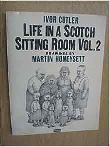 Ivor Cutler Life In A Scotch Sitting Room Vol