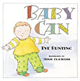 Baby Can, Eve Bunting, 1590783220