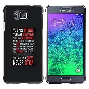 YOYOYO Smartphone Protección Defender Duro Negro Funda Imagen Diseño Carcasa Tapa Case Skin Cover Para Samsung GALAXY ALPHA G850 - nunca dejar de motivación inspiradora