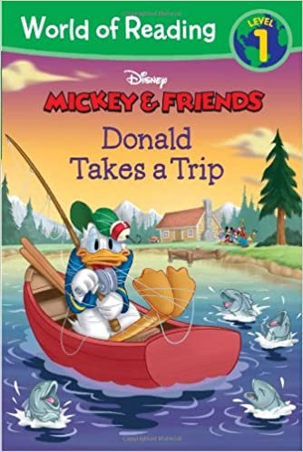 Mickey & Friends Donald Takes a Trip (World of Reading)