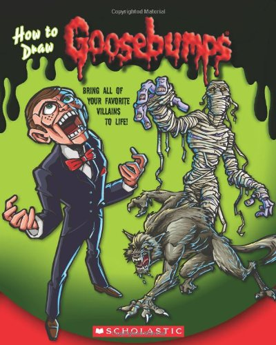 Goosebumps: How to Draw Goosebumps by Scholastic Paperbacks