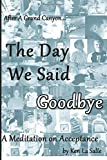 The Day We Said Goodbye, Ken La Salle, 1499705557