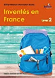img - for Inventes en France (Invented in France): Brilliant French Information Book Level 2 (French Edition) book / textbook / text book